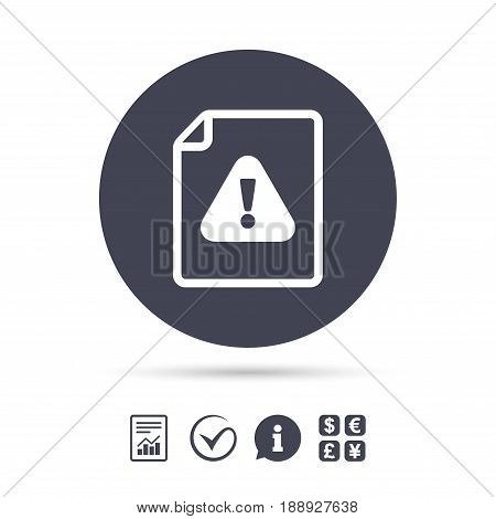 File attention sign icon. Exclamation mark. Hazard warning symbol. Report document, information and check tick icons. Currency exchange. Vector