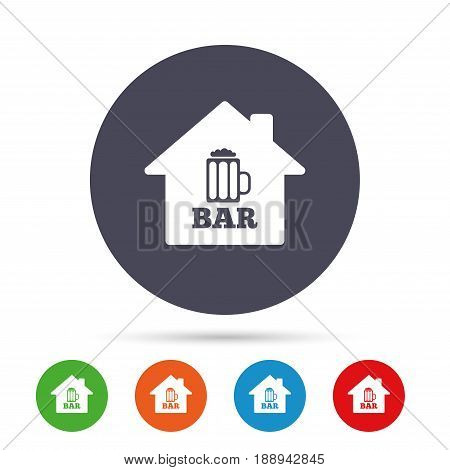 Bar or Pub sign icon. Glass of beer symbol. Alcohol drink symbol. Round colourful buttons with flat icons. Vector