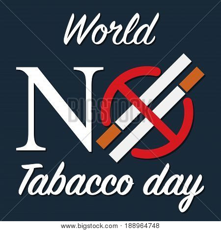 Cigarette with prohibited circle no smoking logo. Vector illustration flat design World No Tobacco Day concept.