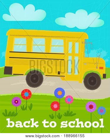 Cute back to school greeting card with school bus. Eps10