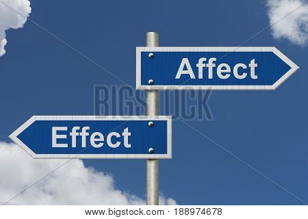 Learning to use proper grammar Blue road sign with words Affect Effect with sky background 3D Illustration