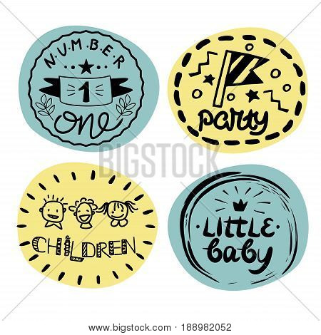 Four children s logo with handwriting. Number one Party hildren Little baby. Kids background. Poster Emblem