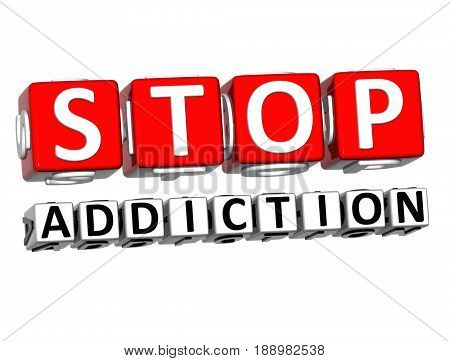 3D Block Red Text Stop Addiction Over White Background.