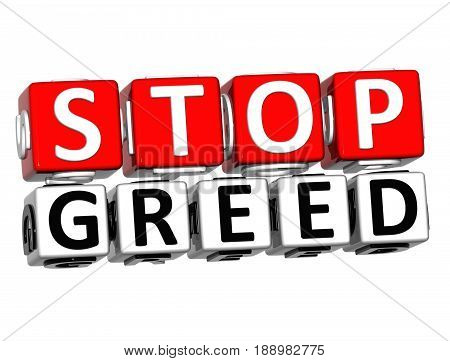 3D Block Red Text Stop Greed Over White Background.