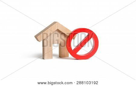 No Sign And The Wooden House On An Isolated Background. Unavailability Of Housing, Busy Or Low Suppl