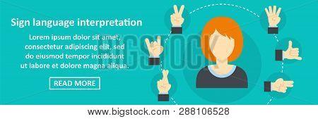 Sign language interpretation banner horizontal concept. Flat illustration of sign language interpretation banner horizontal concept for web poster