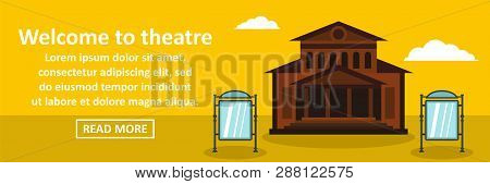 Welcome To Theatre Banner Horizontal Concept. Flat Illustration Of Welcome To Theatre Banner Horizon