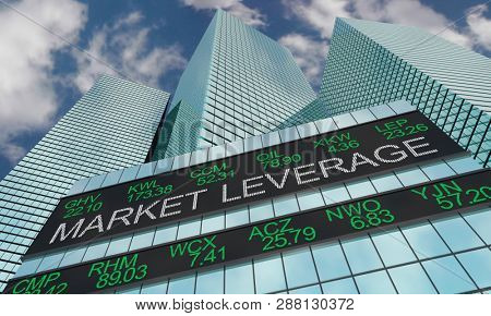 Market Leverage Stock Ticker Wall Street Buildings 3d Illustration