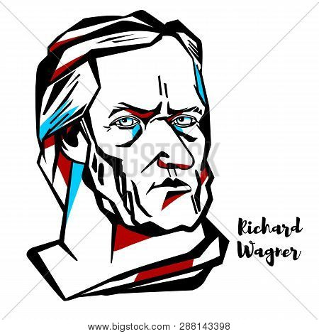 Richard Wagner Engraved Vector Portrait With Ink Contours. German Composer, Theatre Director, Polemi
