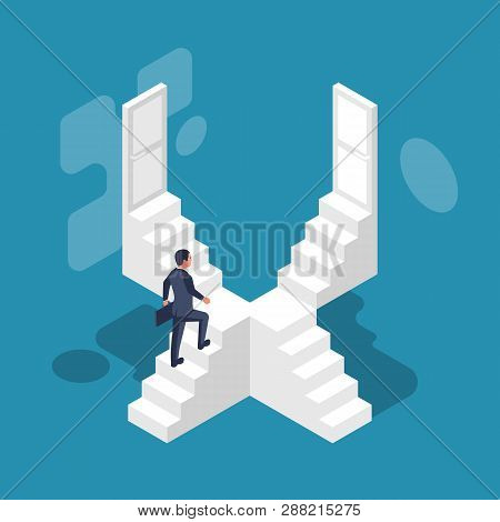 Direction Way Concept. Choice Of A Businessman. Which Path To Choose. Lots Of Stairs And Doors. Unkn