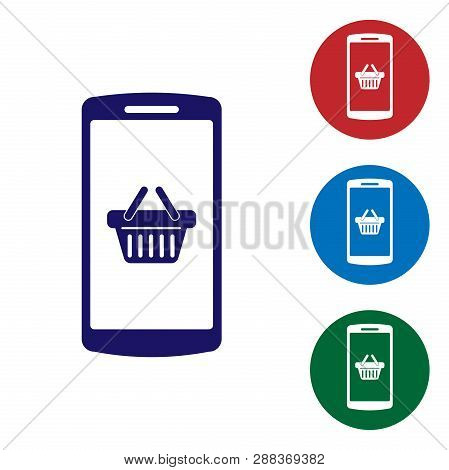 Blue Shopping Basket On Screen Smartphone Icon Isolated On White Background. Concept E-commerce, E-b