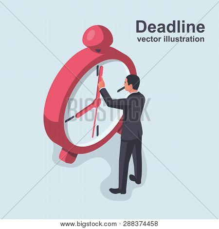 Deadline Isometric Concept. Stop Time Concept. Business Metaphor. Vector Illustration 3d Design. Iso