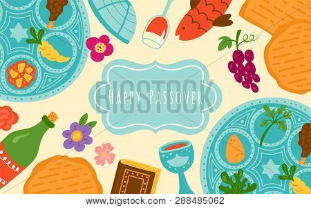Passover Holiday Cute Banner Design With Traditional Seder Plate, Matzo And Wine. Childish Print For