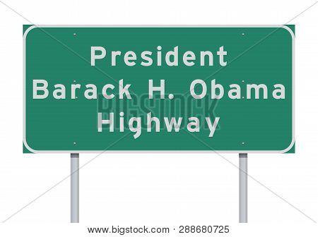 Vector Illustration Of The President Barack Obama Highway Green Road Sign
