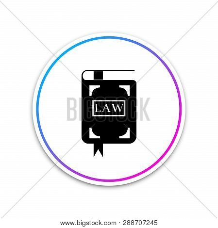 Law book icon isolated on white background. Legal judge book. Judgment concept. Circle white button. Vector Illustration poster