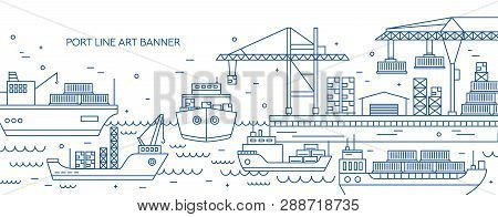 Horizontal Banner With Sea Port, Marine Cargo Terminal, Freight Vessels Or Ships Carrying Containers