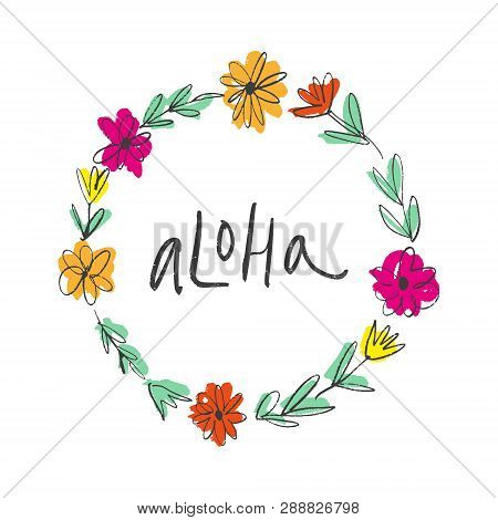 Doodle Hand Drawn Brush Paint Tropical Flowers Frame Template And Aloha Text
