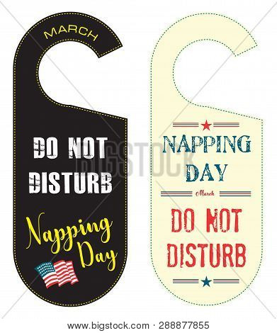 Warning Do Not Disturb, For The Holiday Napping Day