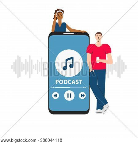 Vector Illustration Of People Listening To Podcast In Phone. Youth Studying Online In Coronavirus Pe