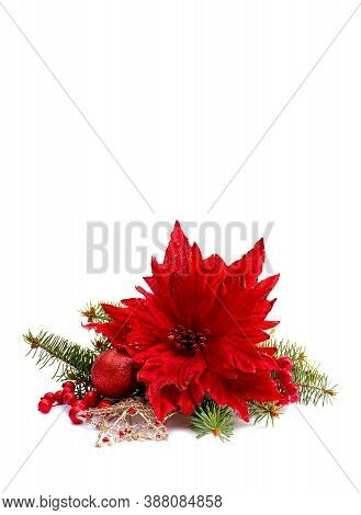 Christmas Decoration. Flower Of Red Poinsettia, Branch Christmas Tree, Christmas Ball, Red Berry On