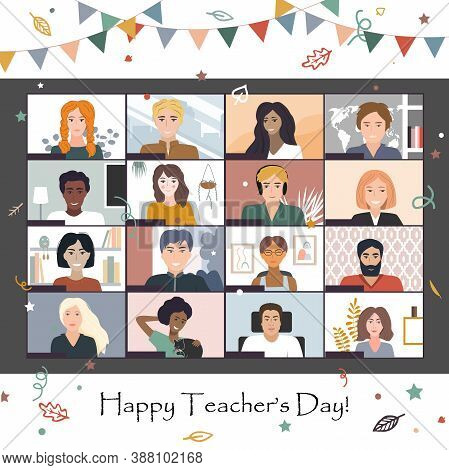 Happy Teacher S Day 2020. Online Students Lesson Or Meeting. Coronavirus Quarantine Distance Educati