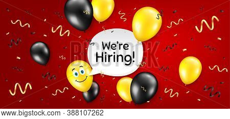 Were Hiring Symbol. Balloon Confetti Vector Background. Recruitment Agency Sign. Hire Employees Symb