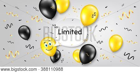 Limited Symbol. Balloon Confetti Vector Background. Special Offer Sign. Sale. Smile Balloon Backgrou
