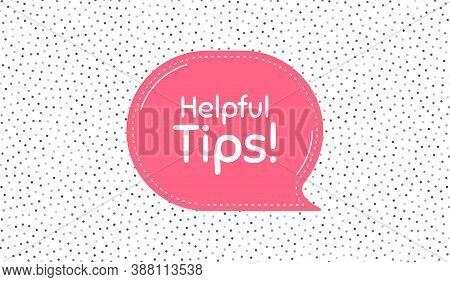 Helpful Tips Symbol. Pink Speech Bubble On Polka Dot Pattern. Education Faq Sign. Help Assistance. T