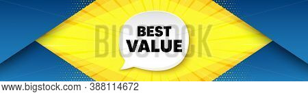 Best Value. Background With Offer Speech Bubble. Special Offer Sale Sign. Advertising Discounts Symb