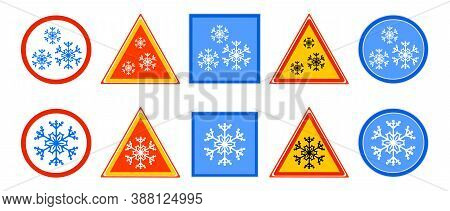 Set Of Road Sign For Cold Isolated On White Background. Snow, Cold, Or Winter Ahead Sign With Snowfl