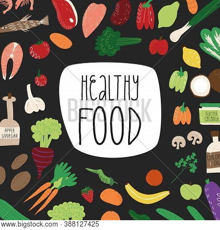 Healthy Food Banner With Hand Lettering. Fish, Seafood, Meat, Vegetables And Fruits, Coconut Butter,