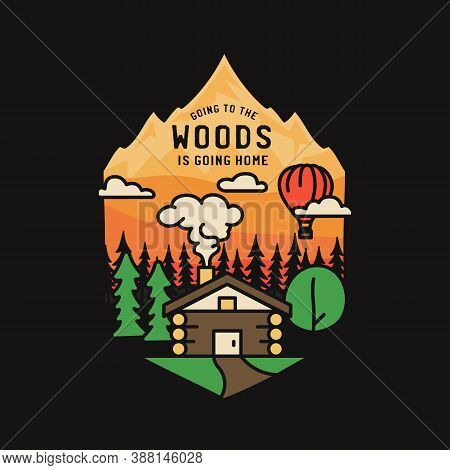 Vintage Adventure Badge Illustration Design. Outdoor Logo With Cabin, Trees, Mountains And Text - Go