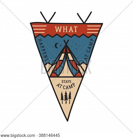 Vintage Camping Adventure Pennant Emblem Illustration Design. Outdoor Logo Badge With Tent And Text