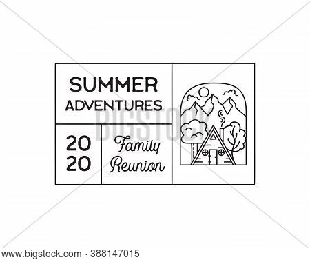 Camping Adventure Logo Emblem Illustration Design. Outdoor Label With Cabin Wood House, Mountain Sce