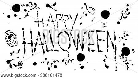 Happy Halloween Invitation With Bloody Splash Vector Illustration. Banner With Black Blood Isolated