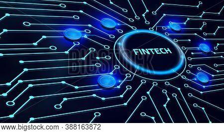 Fintech -financial Technology Concept.fintech On The Virtual Display.3d Illustration