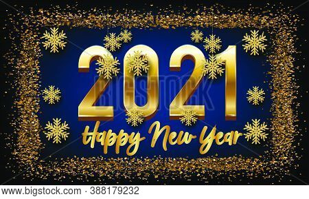 2021 Happy New Year Golden Vector Background With Golden Snow Flake - 2021 Winter Holiday New Year G