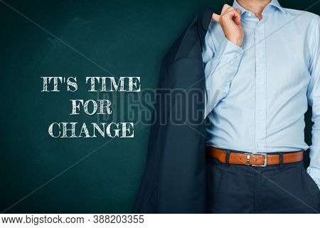 Crisis Is Time For Change, Motivational Concept. Mentor Motivate To Change And To Take Opportunity I