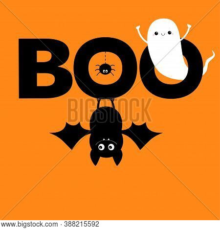 Flying Ghost Spirit. Hanging Bat. Boo Text With Spider. Happy Halloween. Cute Cartoon White Scary Sp