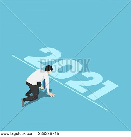 Flat 3d Isometric Businessman In Starting Position And Ready To New Year 2021. Start New Career And
