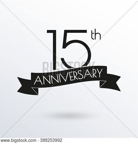 15 Years Anniversary Logo With Ribbon. 15th Anniversary Celebration Label. Design Element For Birthd