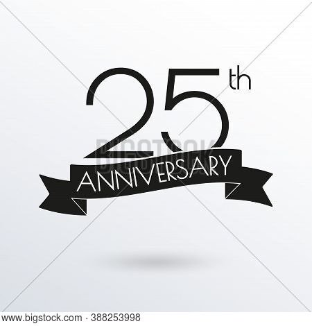 25 Years Anniversary Logo With Ribbon. 25th Anniversary Celebration Label. Design Element For Birthd