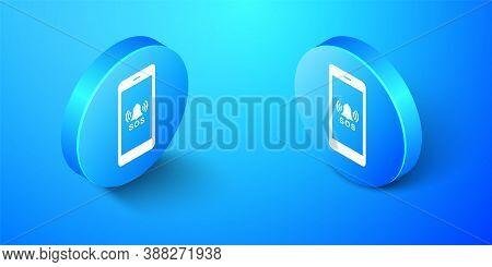 Isometric Sos Call Icon Isolated On Blue Background. 911, Emergency, Help, Warning, Alarm. Blue Circ