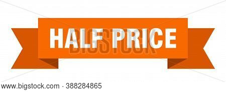 Half Price Ribbon. Half Price Isolated Band Sign. Banner