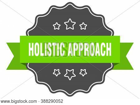 Holistic Approach Label. Holistic Approach Isolated Seal. Sticker. Sign