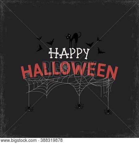 Happy Halloween Text Banner With Black Cat, Bats And Spiders. Vector Illustration