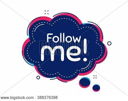 Follow Me Symbol. Thought Bubble Vector Banner. Special Offer Sign. Super Offer. Dialogue Or Thought