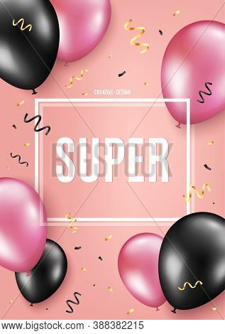 Super Symbol. Balloon Celebrate Background. Special Offer Sign. Best Value. Birthday Balloon Backgro