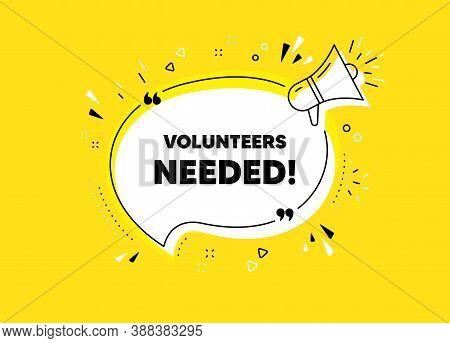 Volunteers Needed. Megaphone Yellow Vector Banner. Volunteering Service Sign. Charity Work Symbol. T