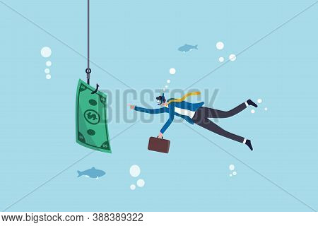 Investment Risk Or Money Trap, Business Fraud And Cheating Or Financial Pitfall And Mistake Concept,